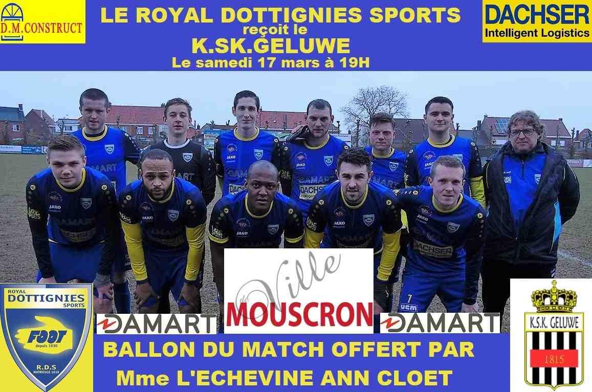 Samedi 17/03/2018, le Royal Dottignies Sports, Equipe 1ère P2, reçoit le K. SK. Geluwe